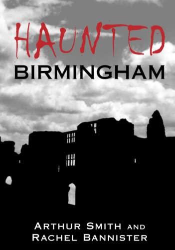 9780752440170: Haunted Birmingham