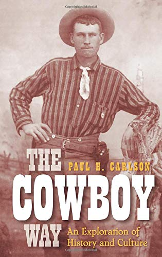 9780752440323: The cowboy way: an exploration of history and culture