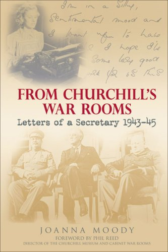 9780752440743: From Churchill's War Rooms: Letters of a Secretary 1943-45