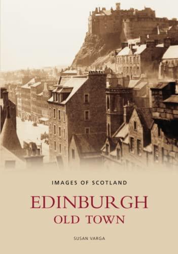 9780752440835: Edinburgh Old Town (Images of Scotland)