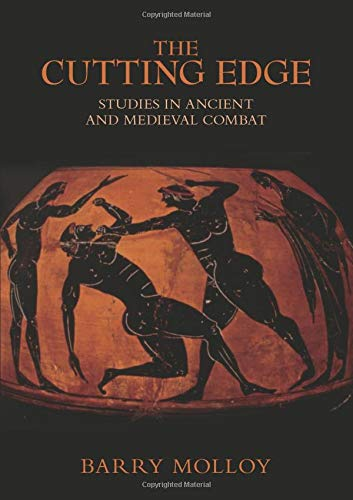 9780752441696: The Cutting Edge: Archaeological Studies in Combat and Weaponry