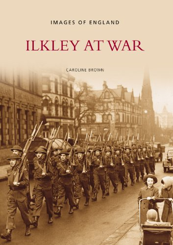 Ilkley at War (Images of England): Caroline Brown