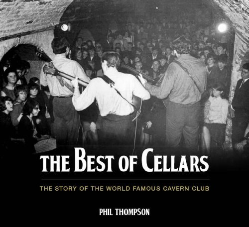 9780752442020: The Best of Cellars: The Story of the World-famous Cavern Club