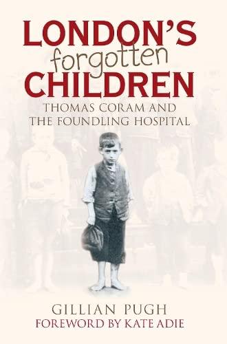 9780752442440: London's Forgotten Children