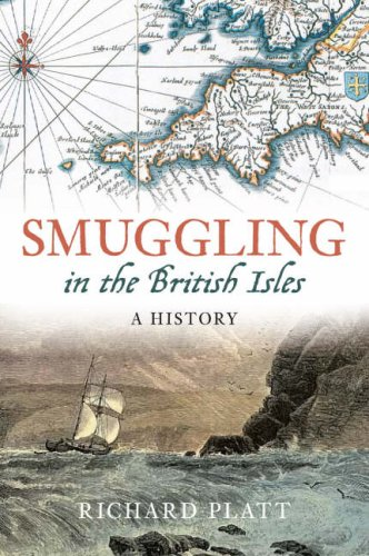 9780752442495: Smuggling in the British Isles: A History