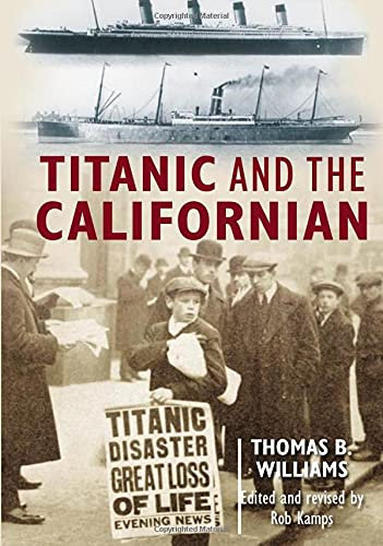 Titanic and the Californian.