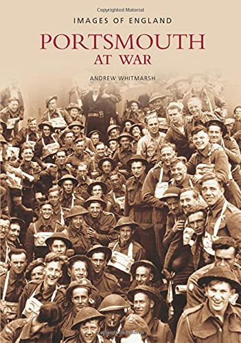 9780752442969: Portsmouth at War