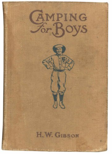 9780752443119: Camping for Boys: H W Gibson