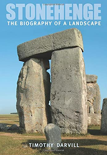 9780752443423: Stonehenge: The Biography of Landscape