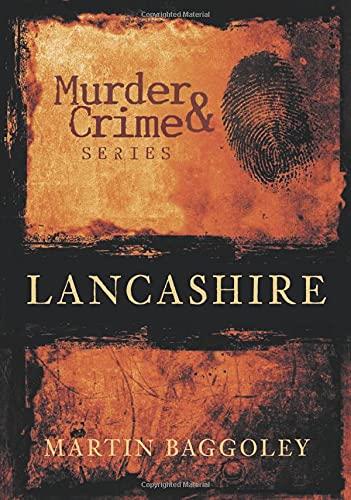 9780752443584: Lancashire Murder & Crime