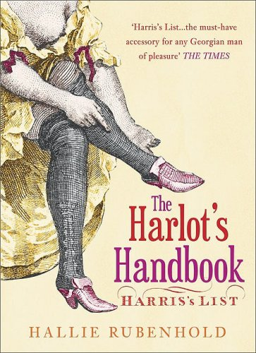 9780752443843: The Harlot's Handbook: Harris's List