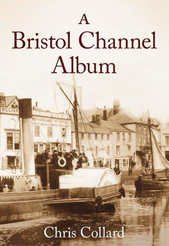 9780752444154: A Bristol Channel Album