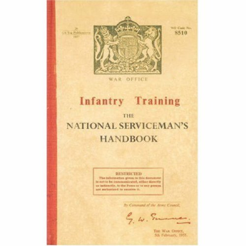 Infantry Training the National Serviceman's Handbook