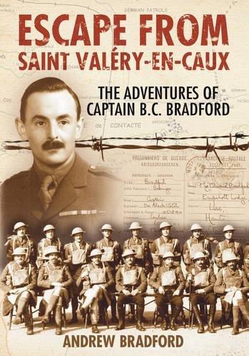 9780752444314: Escape from St Valery-en-Caux: The Adventures of Captain Bradford: The Adventures of Captain B.C. Bradford