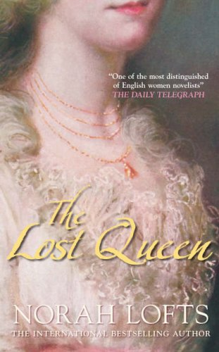 9780752444680: The Lost Queen