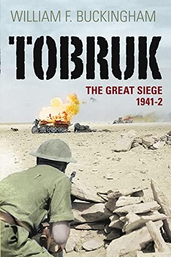 9780752445014: Tobruk: The Great Siege 1941-42