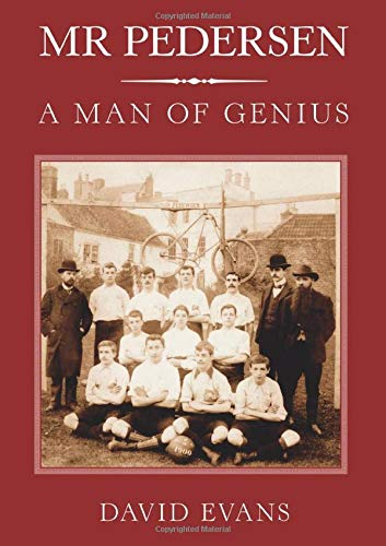 Mr Pedersen: A Man of Genius: David Evans