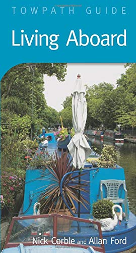 9780752445199: Living Aboard (Towpath Guides)
