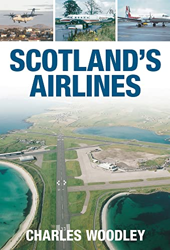 9780752445229: Scotland's Airlines