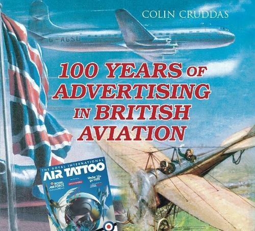 100 Years of Advertising in British Aviation.