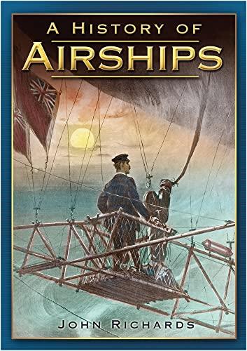 A History of Airships: John Richards