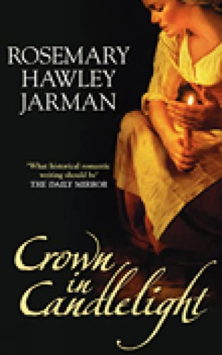 9780752445625: Crown in Candlelight