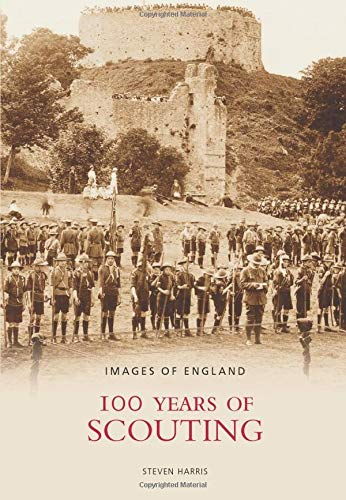 9780752445694: 100 Years of Scouting (Images of England)