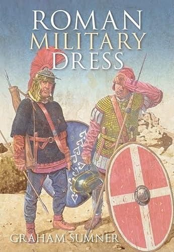9780752445762: Roman Military Dress