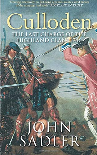 Culloden: The Last Charge of the Highland: Sadler, John