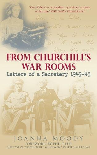 9780752446080: From Churchill's War Rooms: Letters of a Secretary 1943-45