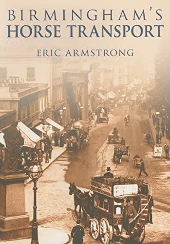 Birmingham's Horse Transport: Armstrong, Eric