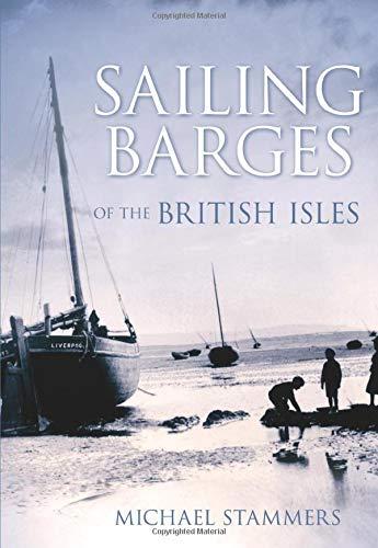 9780752446233: Sailing Barges