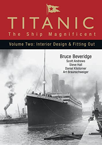 9780752446264: Titanic the Ship Magnificent: Interior Design and Fitting Out: 2