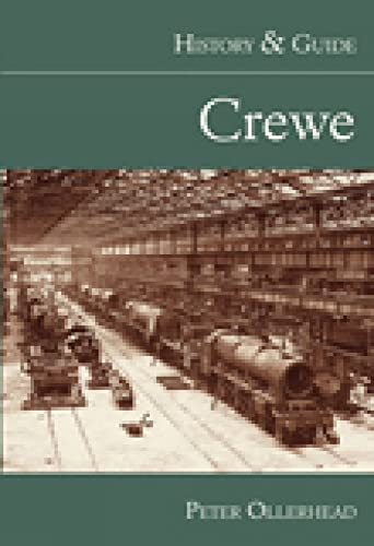 9780752446547: Crewe: History & Guide