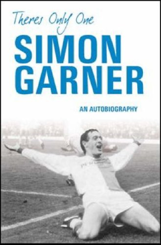 9780752446660: There's Only One Simon Garner