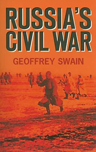 9780752446738: Russia's Civil War