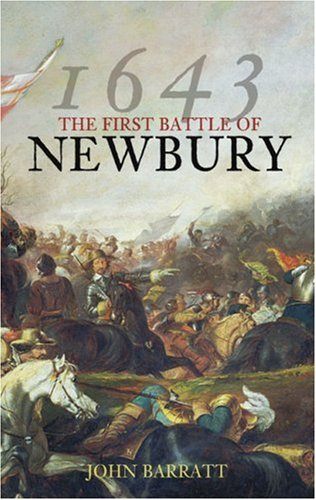 9780752446776: The Battle of Newbury 1643