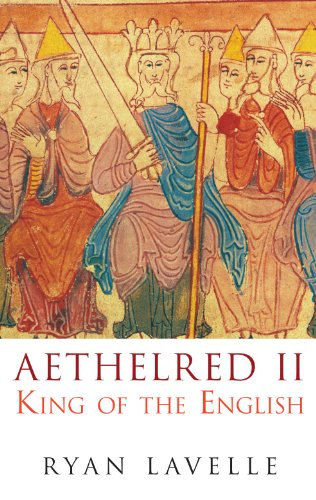 9780752446783: Aethelred II: King of the English (English Monarchs)