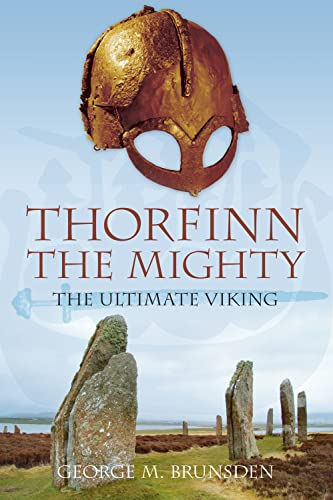 9780752446806: Thorfinn the Mighty: The Ultimate Viking