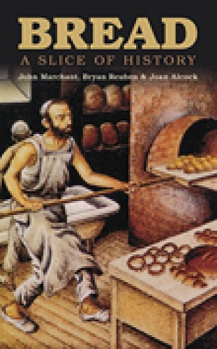9780752447483: Bread: A Slice of History