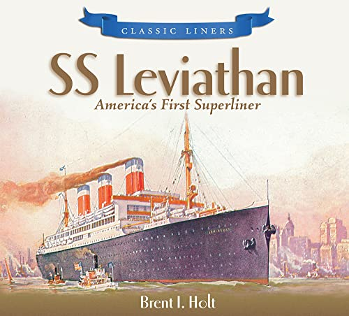 9780752447636: SS Leviathan: America's First Superliner (Classic Liners)