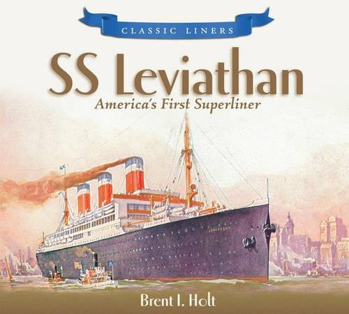 9780752447636: SS Leviathan: America's First Superliner