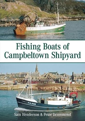 9780752447650: Fishing Boats of Campbeltown Shipyard