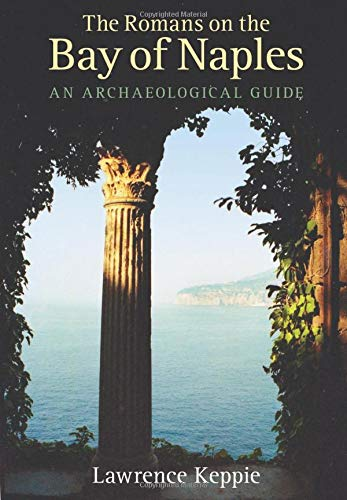 9780752448404: Romans on the Bay of Naples: An Archaeological Guide