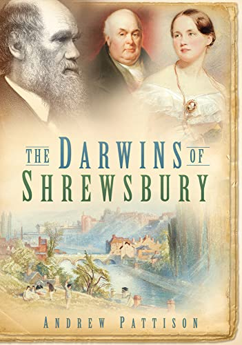 9780752448671: The Darwins of Shrewsbury