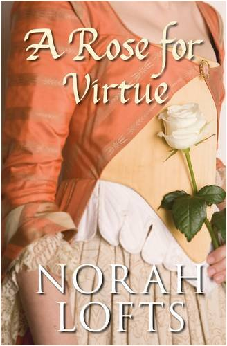 9780752448718: A Rose for Virtue