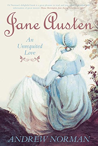 9780752448749: Jane Austen: An Unrequited Love (Essential Biographies)