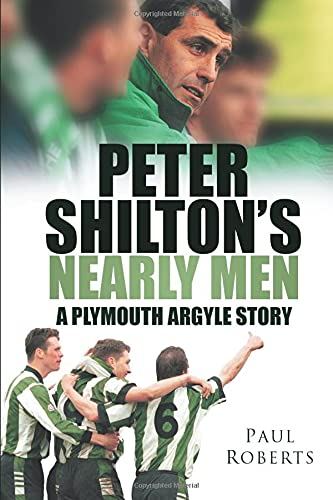 9780752448787: Peter Shilton's Nearly Men