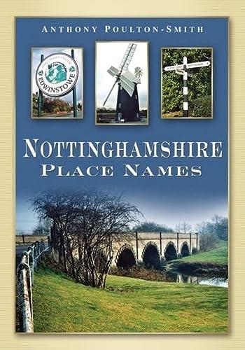 Nottinghamshire Place Names: Anthony Poulton-Smith