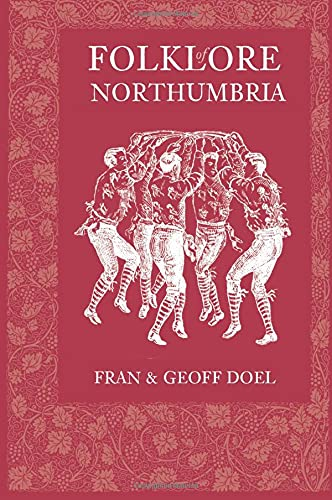 9780752448909: Folklore of Northumbria
